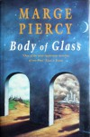 Body Of Glass - Marge Piercy