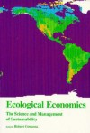 Ecological Economics: The Science and Management of Sustainability - Robert Costanza