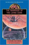 The Marriage of the Living Dark - David Wingrove