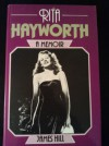 Rita Hayworth. a Memoir - James Hill
