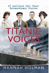 Titanic Voices - Hannah Holman