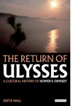 The Return of Ulysses - Edith Hall