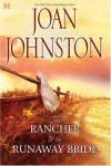 Texas Brides: The Rancher & The Runaway Bride\The Bluest Eyes In Texas - Joan Johnston