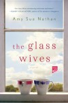 The Glass Wives - Amy Sue Nathan