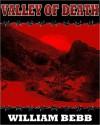 Valley Of Death, Zombie Trailer Park - William Bebb