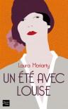 Un Été avec Louise - Laura Moriarty