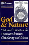 God and Nature: Historical Essays on the Encounter between Christianity and Science - David C. Lindberg