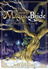 The Ancient Magus' Bride: The Golden Yarn - Kore Yamazaki