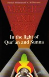 Magic and Envy in the Light of Qur'an and Sunna - Muḥammad Mutawallī Shaʻrāwī