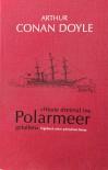 Heute dreimal ins Polarmeer gefallen: Tagebuch einer arktischen Reise -  Arthur Conan Doyle