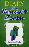 Diary of a Minecraft Zombie: Book 1 - Herobrine Books