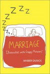 Marriage Illustrated with Crappy Pictures - Amber Dusick