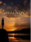 Shadows (The Shadow Series Book 1) - Cheree Alsop
