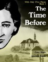 With Only Five Plums: The Time Before (Book 1) - Terry Eisele, Jonathon Riddle