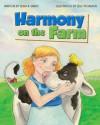 Harmony on the Farm - Sean R. Smith, Jess Yeomans