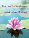 From Lotos To Cherry Blossom - Sarah Graham Morrison