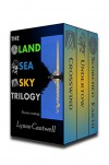 The Land Sea Sky Trilogy (Land, Sea, Sky Book 4) - Lynne Cantwell