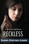 Reckless - Susan Kiernan-Lewis