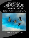 Revised an Introduction to Project Management, Fourth Edition: With Brief Guides to Microsoft Project 2013 and Attask - Kathy Schwalbe