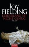 Lebenslang ist nicht genug: Roman (German Edition) - Joy Fielding, Christa Seibicke