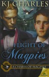 Flight of Magpies - K.J. Charles