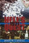 HELL'S QUEST: 1971 (Cassell Faction Trilogy) - John W. Cassell