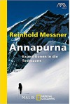 Annapurna: Expeditionen in die Todeszone - Reinhold Messner