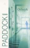 Odwyk - Terri Paddock