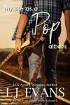 My Life As A Pop Album (My Life as an Album #2) - LJ Evans