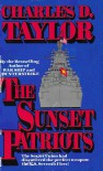 The Sunset Patriots - Charles D. Taylor