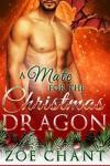 A Mate for the Christmas Dragon - Zoe Chant