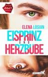 Eisprinz und Herzbube - Elena Losian, Casandra Krammer