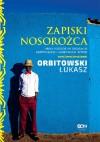 Zapiski nosorożca. Moja podróż po drogach, bezdrożach i legendach Afryki - Łukasz Orbitowski
