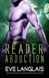 Reader Abduction (Alien Abduction) (Volume 7) - Eve Langlais