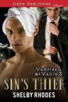 Sin's Thief (Vampires of Vadin #3) - Shelby Rhodes
