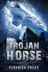 The Trojan Horse Pandemic: A Struggle for World Domination - Veronica Preda, Robin Wildt Hansen