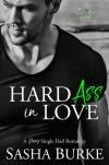 Hard Ass In Love - Sasha Burke