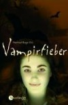 Vampirfieber - Nortrud Boge-Erli, Nortrud Boge- Erli
