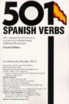 501 Spanish Verbs: Fully Conjugated in All the Tenses in a New Easy-To-Learn Format Alphabetically Arranged - Christopher Kendris
