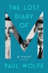 THE LOST DIARY OF M - Paul Wolfe