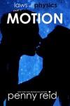 Motion - Penny Reid
