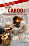 Taboo!: The Hidden Culture of a Red Light Area, with an Additional Epilogue - Fouzia Saeed