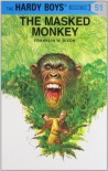 The Masked Monkey - Franklin W. Dixon