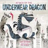Attack of the Underwear Dragon - Scott Rothman