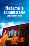 Madame le Commissaire und die späte Rache: Ein Provence-Krimi - Pierre Martin