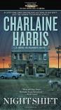 Night Shift (A Novel of Midnight, Texas) - Charlaine Harris