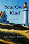 Your Own Kind - Linda Fagioli-Katsiotas