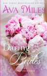 Daring Brides (Dare Valley) - Ava Miles