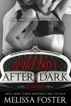 Wild Boys After Dark: Cooper - Melissa Foster