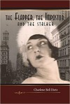 The Flapper, The Impostor, and the Stalker (Inkydance Book Club Collection, #2) - Charlene Bell Dietz